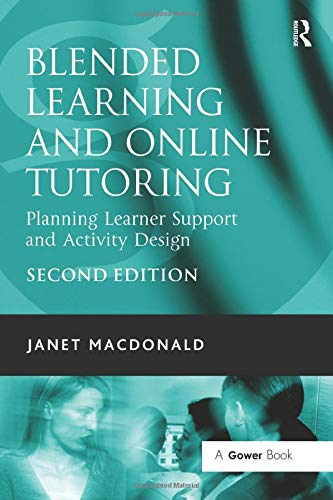 9780566088414: Blended Learning and Online Tutoring: Planning Learner Support and Activity Design