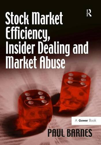 9780566088490: Stock Market Efficiency, Insider Dealing and Market Abuse
