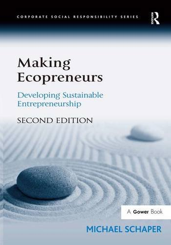 9780566088759: Making Ecopreneurs: Developing Sustainable Entrepreneurship (Corporate Social Responsibility Series)