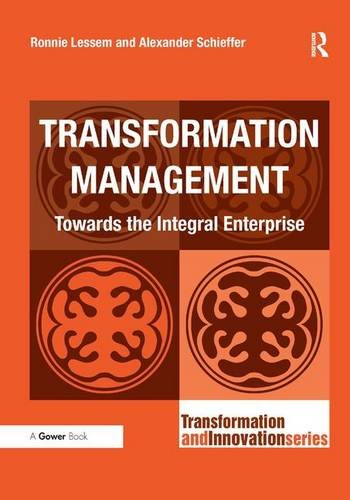 9780566088964: Transformation Management: Towards the Integral Enterprise (Transformation and Innovation)