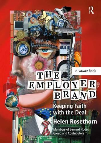 9780566088995: The Employer Brand: Keeping Faith with the Deal