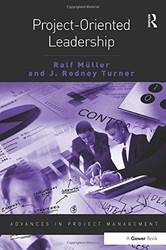 9780566089237: Project-Oriented Leadership (Advances in Project Management)