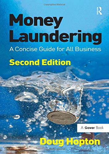 9780566091575: Money Laundering: A Concise Guide for All Business