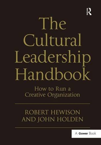 9780566091766: The Cultural Leadership Handbook: How to Run a Creative Organization (Gower Applied Research)