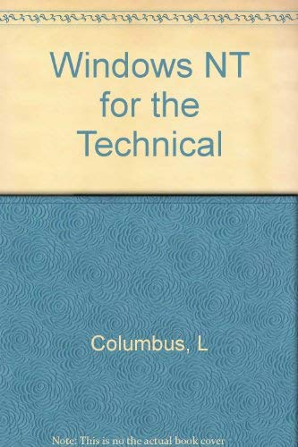 Windows NT for the Technical: Columbus, L