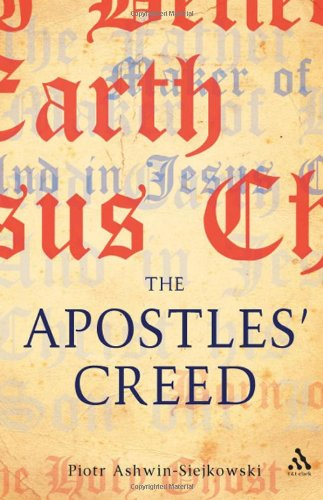 9780567001757: The Apostles' Creed: and its Early Christian Context