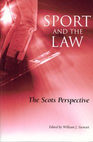9780567005632: Sport and the Law: The Scots Perspective