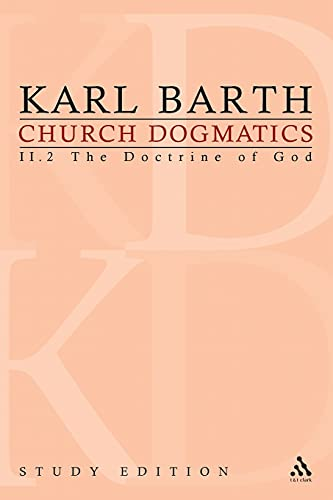 9780567013408: Church Dogmatics, Vol. 2.2, Sections 36-39: The Doctrine of God, Study Edition 12