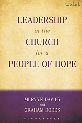 9780567014078: Leadership in the Church for a People of Hope