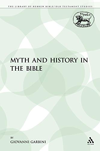 9780567018397: Myth and History in the Bible (The Library of Hebrew Bible/Old Testament Studies)