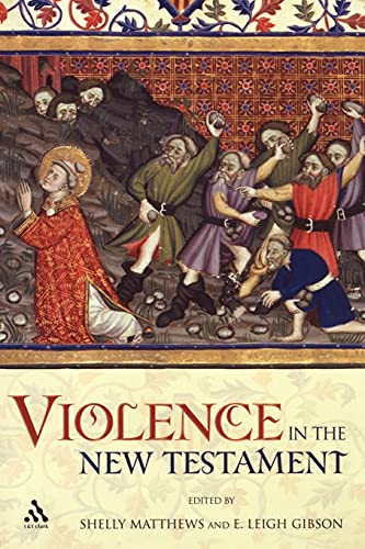 Violence in the New Testament Jesus Followers and Other Jews Under Empire