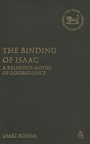 9780567026132: Binding of Isaac: A Religious Model of Disobedience