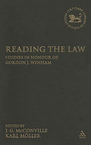 9780567026422: Reading the Law: Studies in Honour of Gordon J. Wenham (The Library of Hebrew Bible/Old Testament Studies)