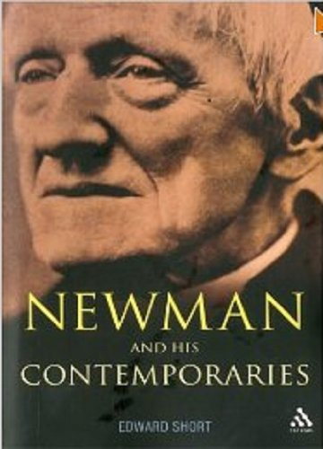 Newman and His Contemporaries (Hardcover): Edward Short