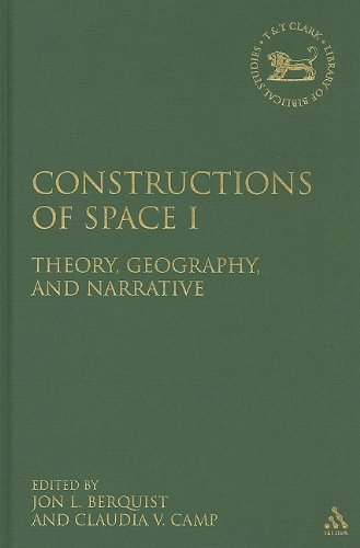 9780567027078: Constructions of Space I: Theory, Geography, and Narrative (Library Hebrew Bible/Old Testament Studies)