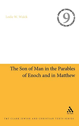 9780567027290: The Son of Man in the Parables of Enoch and in Matthew (Jewish and Christian Texts)