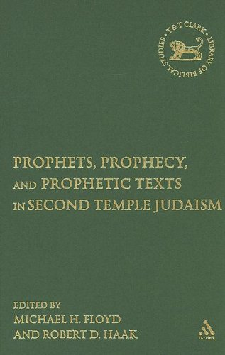 9780567027801: Prophets, Prophecy, and Prophetic Texts in Second Temple Judaism (The Library of Hebrew Bible/Old Testament Studies)
