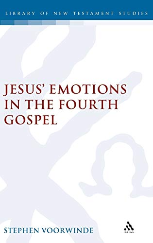 9780567030269: Jesus' Emotions in the Fourth Gospel (The Library of New Testament Studies)