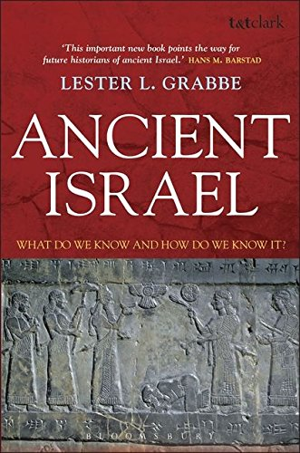 9780567030405: Ancient Israel: What Do We Know and How Do We Know It? (T&t Clark)