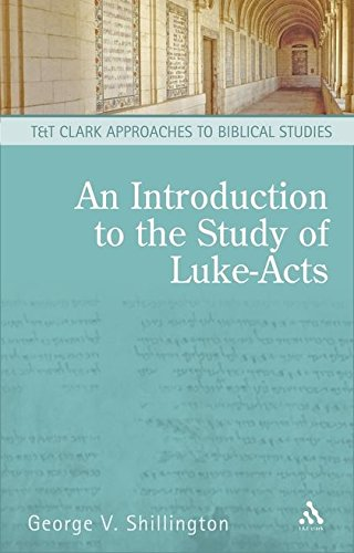 9780567030535: An Introduction to the Study of Luke-Acts (T&T Clark Approaches to Biblical Studies)