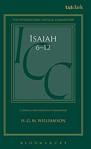 9780567030597: Isaiah 6-12: A Critical and Exegetical Commentary (International Critical Commentary)
