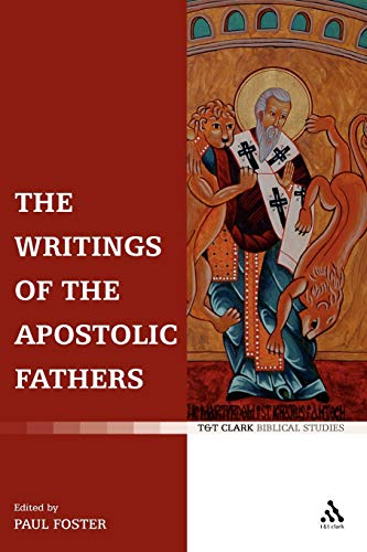 9780567031068: The Writings of the Apostolic Fathers (T&t Clark Biblical Studies)