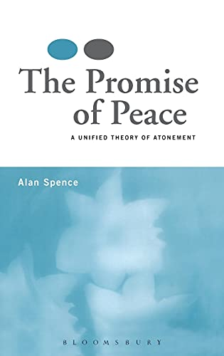 9780567031174: The Promise of Peace: A Unified Theory of Atonement