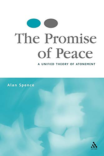 9780567031181: The Promise of Peace: A Unified Theory of Atonement