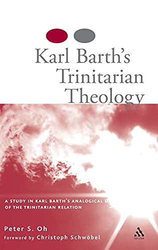 9780567031198: Karl Barth's Trinitarian Theology: A Study of Karl Barth's Analogical Use of the Trinitarian Relation