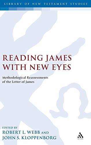 9780567031259: Reading James with New Eyes: Methodological Reassessments of the Letter of James (The Library of New Testament Studies)