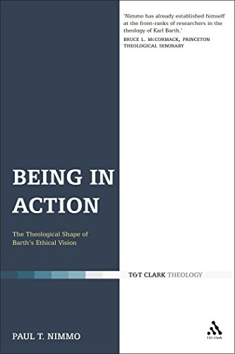 9780567031495: Being in Action: The Theological Shape of Barth's Ethical Vision