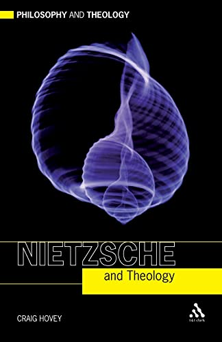 9780567031525: Nietzsche and Theology (Philosophy and Theology)