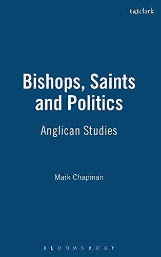 9780567031792: Bishops, Saints and Politics: Anglican Studies