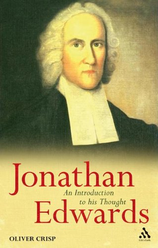 9780567032089: Jonathan Edwards: An Introduction to his Thought