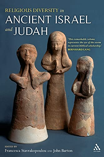 Religious Diversity in Ancient Israel and Judah (0567032167) by John Barton; Francesca Stavrakopoulou