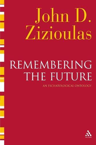 9780567032355: Remembering the Future: An Eschatological Ontology (T&t Clark)
