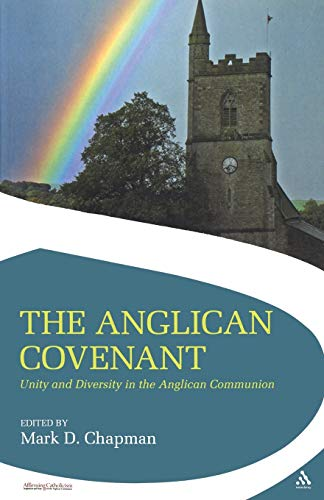 9780567032539: The Anglican Covenant: Unity and Diversity in the Anglican Communion (Affirming Catholicism)