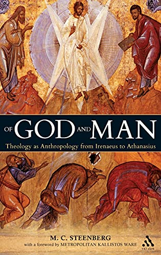 9780567033697: Of God and Man: Theology as Anthropology from Irenaeus to Athanasius