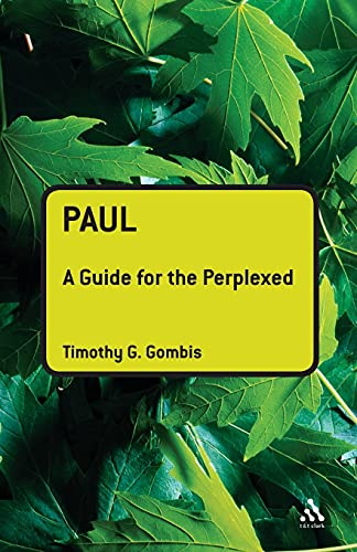 Paul: A Guide for the Perplexed (Guides for the Perplexed)