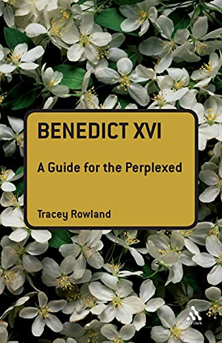9780567034373: Benedict XVI: A Guide for the Perplexed