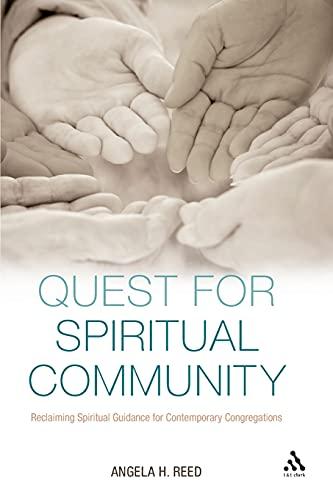 9780567038838: Quest for Spiritual Community: Reclaiming Spiritual Guidance for Contemporary Congregations