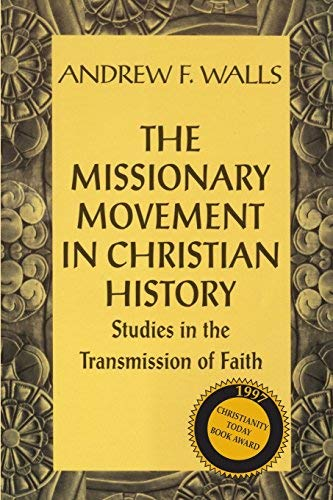 9780567040213: The Missionary Movement In Christian History (Academic Paperback)
