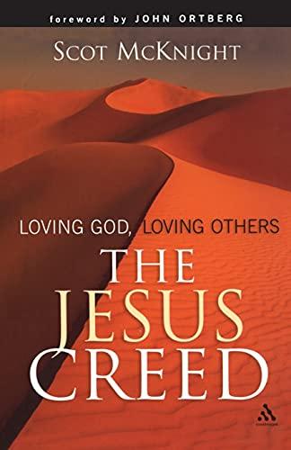 9780567040336: The Jesus Creed: Loving God, Loving Others