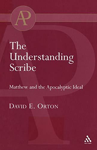 9780567043009: The Understanding Scribe (Academic Paperback)