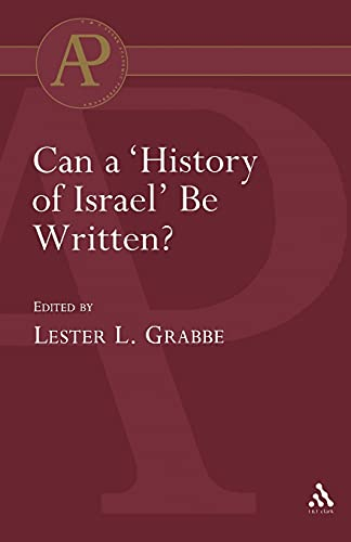 9780567043207: Can a 'History of Israel' Be Written? (The Library of Hebrew Bible/Old Testament Studies)