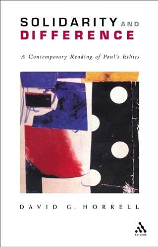 9780567043221: Solidarity and Difference: A Contemporary Reading of Paul's Ethics