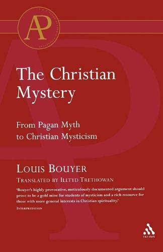 9780567043405: The Christian Mystery: From Pagan Myth to Christian Mysticism (Academic Paperback)