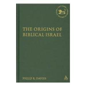 9780567043818: The Origins of Biblical Israel (Library of Hebrew Bible/Old Testament Studies) (The Library of Hebrew Bible/Old Testament Studies)