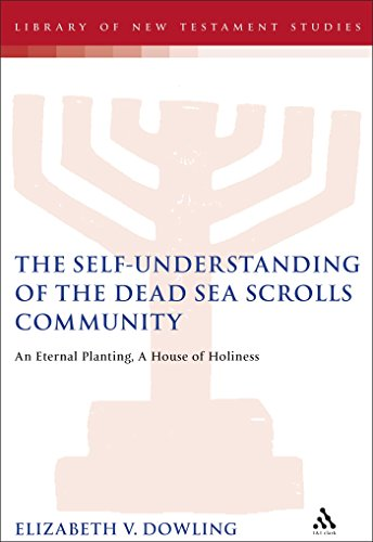 Self-understanding of the Dead Sea Scrolls Community: An Eternal Planting, a House of Holiness (...