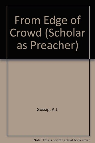 9780567044204: From Edge of Crowd (Scholar as Preacher)